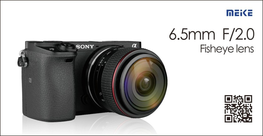 Meke announce new 6.5mm F/2.0 fisheye lens!